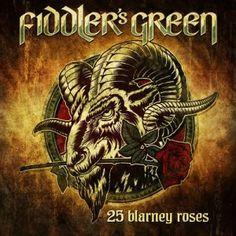 Ein Best Of, das sogar alte Hasen mit zwei neuen Tracks glücklich macht? Fiddler's Green - 25 Blarney Roses!