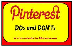 Pinterest DOs and DON'Ts...worth reading