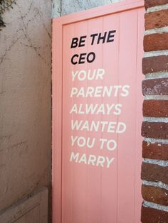 words Be the whatever your parents or you always wanted to marry. I'm not becoming a CEO because The Words, Cool Words, Pretty Words, Beautiful Words, Cute Quotes, Words Quotes, Sayings, Motivational Quotes, Inspirational Quotes