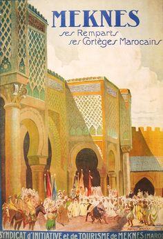 Meknes Morocco !   Travel Posters ...