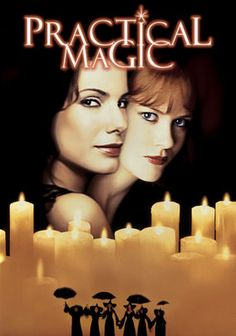 Practical Magic (1998) In director Griffin Dunne's romantic comedy, sisters Sally and Gillian Owens (Sandra Bullock and Nicole Kidman) are modern-day witches whose love lives are complicated by an unusual curse: Men who fall in love with them meet untimely ends. But against the advice of their eccentric aunts, Frances (Stockard Channing) and Jet (Dianne Wiest) -- and even in the face of a murder investigation -- the sisters continue to try their hands at romance.