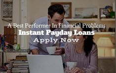 Instant Payday Loans- Performs Better In Financial Hardship Instant Payday Loans, Cash Now, Payday Loans Online, Loan Application, Borrow Money, Bank Account, The Borrowers, How To Apply