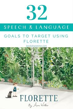 Have a look at the various speech and language goals to target in speech therapy using the beautifully illustrated Florette by Anna Walker