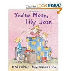 You're Mean, Lily Jean