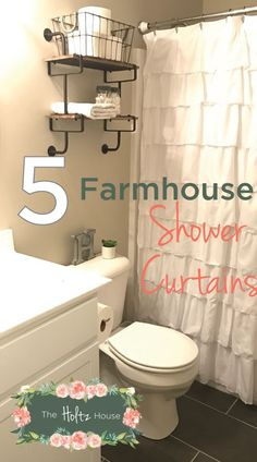 Ive Searched Far And Wide For The Best Farmhouse Shower Curtains To Complete Your