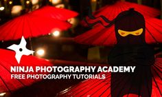 The Ninja Photography Academy offers free photography tutorials and tips for beginners to experts. Shh... Don't let the evil ninjas know.