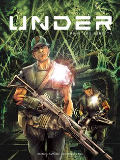 UNDER VOLUME 1: MONSTERS BENEATH  WRITER: Christophe Bec ARTISTS: Stefano Raffaele COLOURS: Christian Favrelle FORMAT: 48pp, HC, FC VOLUMES IN SERIES: 1 (of 2) PUBLISHER: Titan Comics PRICE: $14.99...