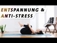 Yoga Entspannung Anti Stress Programm | Für mehr Ruhe, Gelassenheit und Zufriedenheit - YouTube