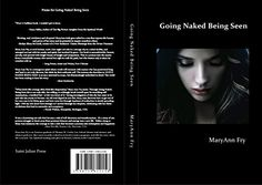 GOING NAKED BEING SEEN The Power of Being Real by MaryAnn... https://www.amazon.com/dp/B00AAN3716/ref=cm_sw_r_pi_dp_x_.dISyb94S0DA3