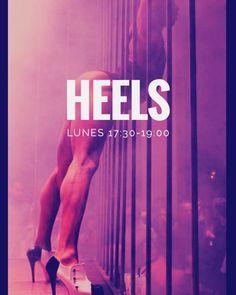 Novedad! Nuevas clases de #Heels. Baila con tacones  Lunes de 17:30 a 19:00h.