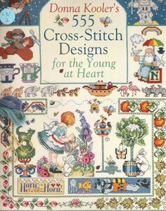 555 Cross-Stitch Designs for the Young at Heart - Donna Kooler. $4.50, via Etsy.