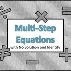 MultiStep Equations with No Solution and Identity