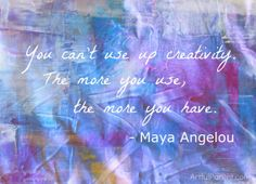 maya angelou, art quotes, remember this, kid art, inspirational quotes, creativity quotes, blog, art projects, art walls