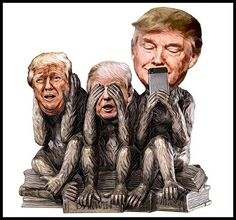 Image result for trump as three monkeys who see no evil