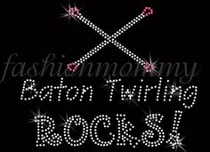 Baton Twirling Rocks - love this.  I miss twirling!