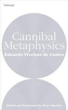 Cannibal Metaphysics by Eduardo Viveiros de Castro http://www.amazon.ca/dp/1937561216/ref=cm_sw_r_pi_dp_ArXWvb1RP84CR