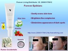 Forever Epiblanc® Forever Epiblanc's exclusive formula is specifically designed to brighten the complexion and even skin tone while helping to diminish the appearance of dark spots.  Forever Epiblanc® is most effective when applied directly to blemishes or dark spots on the skin. Use of Forever Living's Aloe Sunscreen, in combination with Forever Epiblanc, is recommended during the daytime.