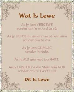 Wat is lewe Proverbs Quotes, Bible Verses Quotes, Encouragement Quotes, Marriage Poems, Happy Marriage, Lekker Dag, Inspirational Qoutes, Motivational, Afrikaanse Quotes