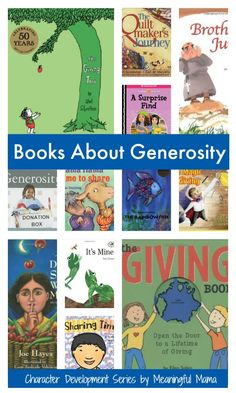 "Books About Generosity for Kids Welcome to generosity week at Meaningful Mama. Today I bring you books about generosity for kids as we progress further in my character development series. Each week we cover a different character trait, and the series is comprised of 52 traits so you can have a focus for each week with your kids. Each trait has 7-9 lessons that should help you as you raise… <a href=""http://meaningfulmama.com/2014/05/books-generosity-kids.html"">{Read More}</a>"