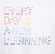 Make today count - it's a new beginning