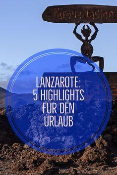 Du planst einen Urlaub auf Lanzarote? Dann müssen diese 5 Erlebnisse auf deine To-Do-Liste!