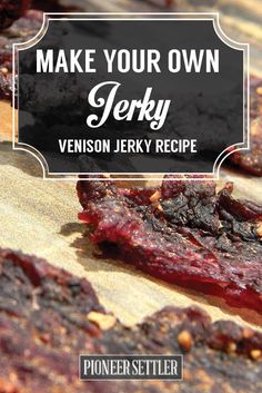 Venison Deer Jerky Recipe   DIY Jerky Recipes - Homemade Survival Food by Pioneer Settler at http://pioneersettler.com/venison-jerky-recipe/