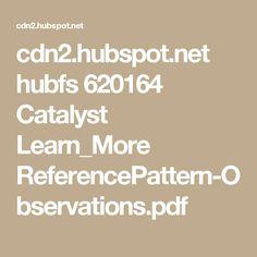 cdn2.hubspot.net hubfs 620164 Catalyst Learn_More ReferencePattern-Observations.pdf