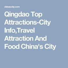 Qingdao Top Attractions-City Info,Travel Attraction And FoodChina's City