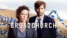 "Check out ""Broadchurch"" on Netflix"