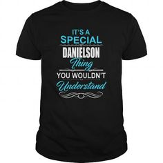 Awesome Tee It's a Special DANIELSON Legend tee shirts T shirts
