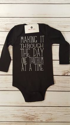 Making It Through The Day One Day At A Time by AllForKidsBoutique