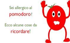 Se sei allergico al pomodoro, scopri alcuni consigli utili da ricordare per ridurre il tuo malessere!