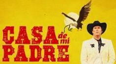"""""""Casa de Mi Padre"""" is a $6-million Spanish-language parody that its makers hope will play equally well to Ferrell's fans and Latino moviegoers. Saw Will Ferrell's interview on this - we'll see how the parody goes."""