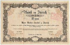 BANK IN ZÜRICH Namens-Aktie über CHF 1.000 # 15; eingetragen auf Herrn Huber-Zundel in Zürich; Zürich, 1. Juli 1855 Banks, Stocks And Bonds, Savings Bank, Switzerland, Vintage World Maps, Safe Room