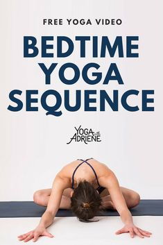 Bedtime Yoga,a relaxing routine for the mind and body! This yoga sequence is designed to prepare you for a good night's sleep creating space in the body as we cue the mind that its time to calm down and get ready for rest. Yoga With Adriene's relaxing evening sequence will prepare you for a good nights sleep. Calm your mind and soothe your sweet soul so you can get the beauty sleep and rest you desire & deserve!!! Beat insomnia! Find What Feels Good!