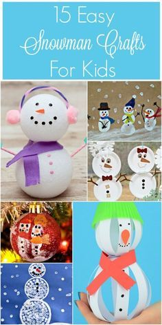 Check out these 15 Easy Snowman Crafts for Kids!  They are perfect for children for all ages, including preschoolers and day care providers. #craft #winter #snowman