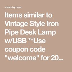 """Items similar to Vintage Style Iron Pipe Desk Lamp w/USB **Use coupon code """"welcome"""" for 20% off** on Etsy"""