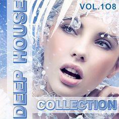 Download link:  megafilesfactory.com/444162c048d9368b/Deep House Collection Vol.108 (2017)