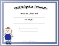 Children who are getting new baby dolls will love this free, printable doll adoption certificate. It has a blue border and a picture of a curly-haired doll. Free to download and print
