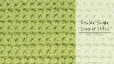 How To: Double Single Crochet (Mini Puffs)