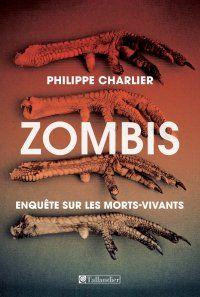 couverture du livre : Zombis. Enquête sur les morts-vivants