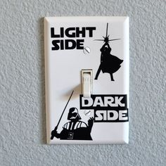 What will you choose, Light Side or Dark Side?  This vinyl decal is prepared onto a standard size light switch plate.  If youre interested in just the