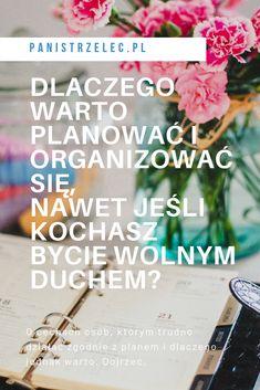 #produktywność #panidomu #organizacja #organizacjaczasu #zarządzanieczasem #ogarnijsię #planowanie jak zarządzać czasem, sztuka organizacji, kalendarz, planner, dzienny plan dnia, tygodniowy plan dnia, jak ograniczyć stres, jak ogarnąć dom, to do lista Simple Living, Minimalism, Hair Accessories, Mindfulness, Cover, Blog, Travel, Viajes, Hair Accessory