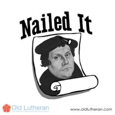 Martin Luther nailed it.