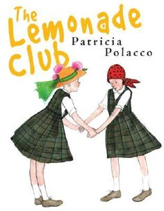 """""""The Lemonade Club"""" by Patricia Polacco is a beautiful children's book that tells the story of a young girls difficult and unexpected journey with cancer, but it takes a new approach, Patricia Polacco, Child Life Specialist, Supportive Friends, Childhood Cancer Awareness, Author Studies, Mentor Texts, Children's Literature, School Counseling, Read Aloud"""