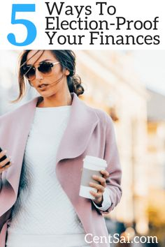 5 Ways To Election Proof Your Finances. Financial PlanningMoney ...