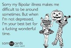 funny bipolar quote- I think it works for bpd as well. Funny Bipolar Quotes, Bipolar Humor, Sou Bipolar, Bipolar Disorder, Funny Quotes, It's Funny, Strong Quotes, Me Quotes, Attitude Quotes