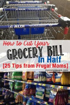 How to Cut Your Grocery Bill in Half:  25 Tips from Frugal Moms | mommysavers.com frugality, frugal ideas #frugal frugal