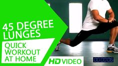 Quick Workout at Home - 45 Degree Lunges HD | Kunal Sharma