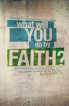 Living by faith...